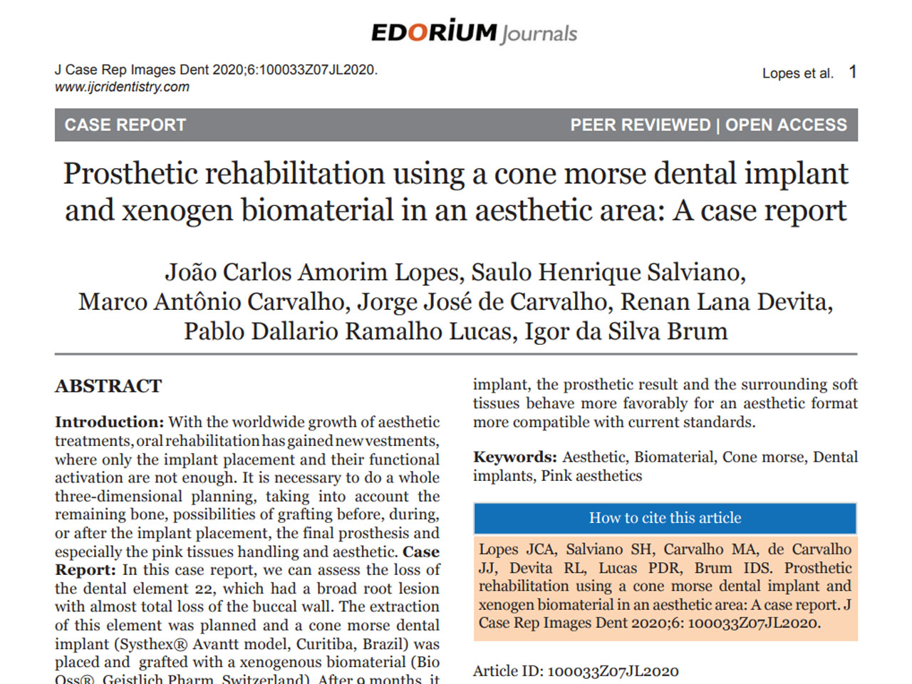 Base Cientifica Prosthetic Rehabilitation using a cone morse dental implant and xenogem biomaterial in an aesthetic area.